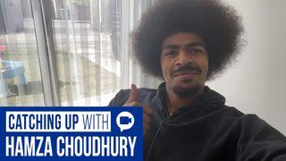 Catching Up With Hamza Choudhury
