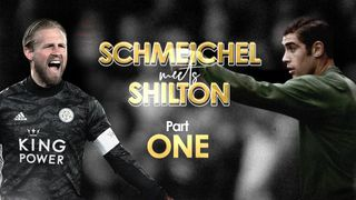 Schmeichel Meets Shilton, Part One