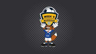 LCFC Juniors Workbooks - Week 9