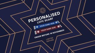 Personalised LCFC Scarf Offer